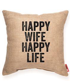 Happy Wife Happy Life Burlap Throw Pillow