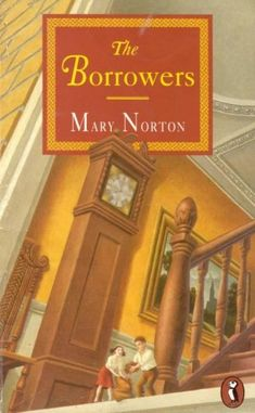 "The Borrowers is a children's fantasy novel by the English author Mary Norton, published by Dent in 1952. It features a family of tiny people who live secretly in the walls and floors of an English house and ""borrow"" from the big people in order to survive. The Borrowers also refers to the series of five novels (The Borrowers and four sequels) that feature the same family after they leave ""their"" house."