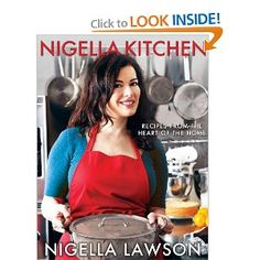 Nigella Kitchen - Recipes from the Heart of the Home