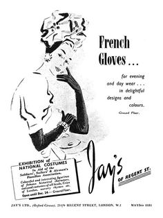 A lovely 1947 Jay's Of Regent Street ad for French gloves. #vintage #1940s #gloves #ads