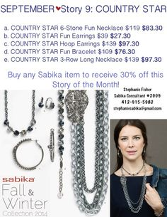 Sabika Jewelry Sabika 2014 Special!  Story 9 Country Star is 30% off with any Sabika purchase!  Contact Stephanie Fisher, Sabika Jewelry Consultant #2009 at 412-915-5982 or stephaniesabika@gmail.com