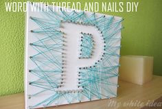 WORD WITH THREAD AND NAILS DIY | MY WHITE IDEA DIY