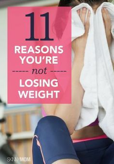 11 Reasons You're Not Losing Weight! #loseweight #toned #fitness #diet #healthy