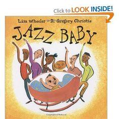 """Jazz Baby"" by Lisa Wheeler"