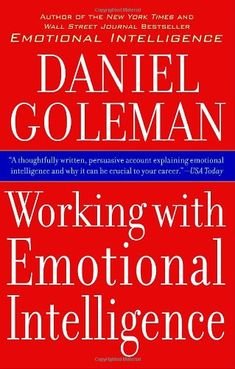 Working with Emotional Intelligence/Daniel Goleman