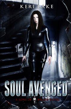 Soul Avenged by Keri Lake | Sons of Wrath, BK#1 | Cover by Mel Gannon | Publication Date: February 6, 2013 | www.kerilake.com | #paranormal #werewolves