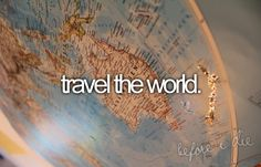 I hope to travel the world!