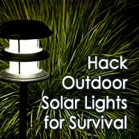 6 Ways to Hack Outdoor Solar Lights for Survival - PrepHappy.com