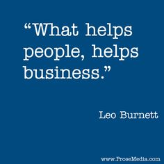 """Prose Quote"" - Leo Burnett. ProseMedia.com is a custom writing service for brands. We write content worth sharing."