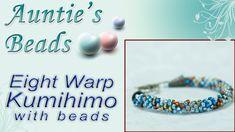 Warp Kumihimo with Beads
