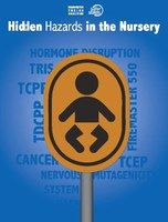 Hidden Hazards in the Nursery (Washington Toxics Coalition, 2012): what common baby products contain toxic Tris flame retardants?