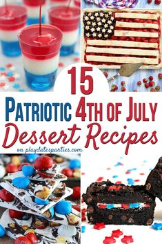 Looking for some fun 4th of July desserts to bring to your summer parties this year? Here are the BEST 15 snacks and sweet treats to make. From easy July 4th desserts that kids will love, to healthy 4th of July snacks, and, of course a couple stunning patriotic American flag shaped treats that will leave your neighbors talking for months. #July4th #4thofJuly #patriotic #desserts