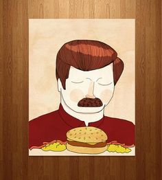 "Ron Swanson. Good enough for an art print. ""You had me at meat tornado"" (partner)"