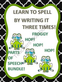 Learn to Spell Froggy Hop Hop Hop Bundle from Donna-Thompson on TeachersNotebook.com -  (472 pages)  - The Froggy Bundle includes many parts of speech such as verbs, nouns, pronouns, adjectives, adverbs, etc. These words are to help kiddo with spelling by practice writing the words three times.