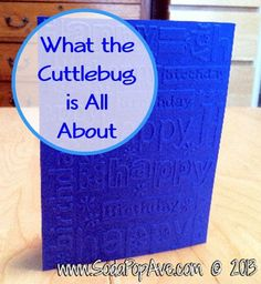 Check out the what the Cuttlebug can do. Super easy way to make a great card, or to add a great background to a card.  www.SodaPopAve.com