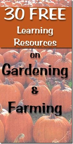30 Free Homeschool Resources for Farming and Gardening Farm And Garden, Free Homeschool, Science Homeschooling, Gardening, Homeschool Resources, 30 Free, Flowers Garden, Nature Journal, Learning Resources