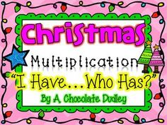"Everybody loves a round of ""I Have ... Who Has?""!  This version is perfect for the month of December and can be used as multiplication fact and word problem practice or review during Morning Meeting, math time, or a HOLIDAY PARTY!"