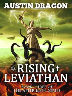 Austin Dragon's Rising Leviathan (After Eden Series, Book #3)