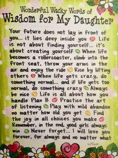 Words of wisdom for my daughter (Suzy Toronto)