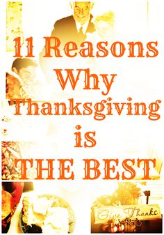 11 Reasons Why Thanksgiving is the Best From #TodaysMama #TakeThatHalloween!