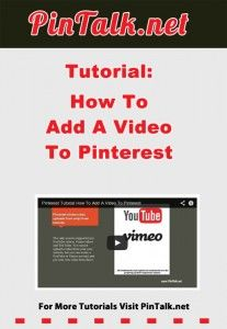 How To Add A Video To Pinterest - PinTalk.net. Pinterest allows video uploads from only three sources. The only sources supported are YouTube videos, Vimeo videos and Ted Talks. You cannot upload a video from your own website, but you can create a YouTube or Vimeo account and pin your own video from there.