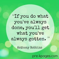 Get What You've Always Gotten Quote