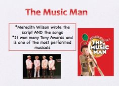 Introduction to Musicals: The Music Man. Includes powerpoint and quiz- great for introducing character and song types in all musicals!