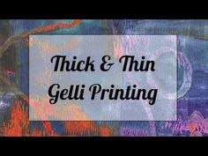 Thick & Thin of Gelli Printing! New VIDEO TUTORIAL on Gelli Printing! And now ...   Another exciting technique for your Gelli printing!  Watch what happens when you roll a layer of thick paint over a thin one ... for a unique way to create a layered multi-color Gelli print in one pull! If you're fascinated with unpredictable paint interactions — you'll want to explore this FUN technique!