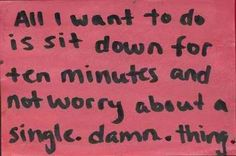 Not worry about a single damn thing.