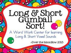 Your students will love this gumball themed fun pack that will help them learn long and short vowel sounds!