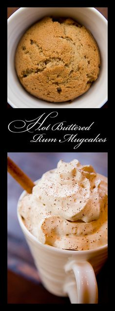 Hot Buttered Rum Mugcakes (from Cupcake Project - cupcakeproject.com ...