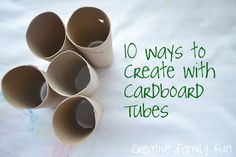 Craft Supplies don't have to be expensive. Here are 10 fun ways to create with an empty cardboard tube. Which is your favorite?