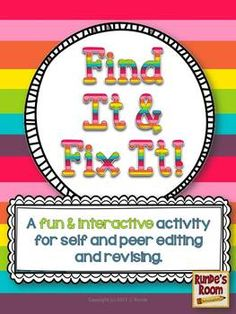 Find It and Fix It - A Fun Way to Edit and Revise Student Writing - FREE