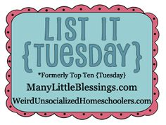Top Ten Tuesday is now List it Tuesday - weekly linky to share a list post of any length
