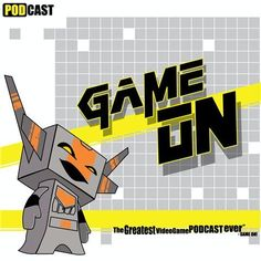 Game On! Podcast is just two guys having a couple of drinks and talking about games with recording equipment turned on.