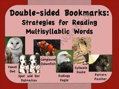 Strategies for Decoding Multisyllabic Words Bookmarks FREEBIE from Reading Opens Doors on TeachersNotebook.com -  (3 pages)  - This product includes bookmarks that give students strategies for decoding multisyllabic words. Each strategy also includes a 'mascot' that can serve as a quick, helpful reminder.