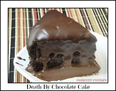 Country Pickins: Death By Chocolate Cake