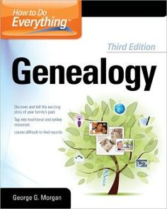 How to Do Everything Genealogy.  Click on the book cover to request this title at the Bill or Gales Ferry Libraries. 8/13