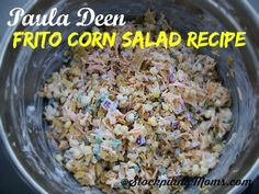 Paula Deen Frito Corn Salad is so good and only 6 ingredients!