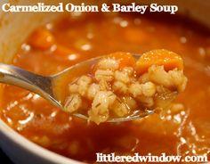 Caramelized Onion & Barley Soup - Little Red Window