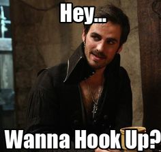 Captain Hook, Once Upon A Time. LOL :)