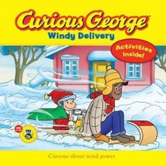 JJ FAVORITE CHARACTERS CURIOUS GEORGE. When a big snowstorm endangers Bill's newspaper delivery business, his monkey friend George helps him distribute the papers using a toboggan and wind power.