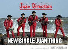 Juan Direction!