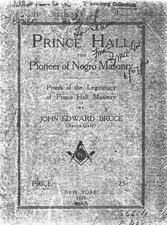 Prince Hall the Pioneer of Negro Masonry
