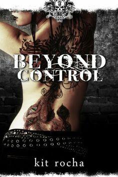 Beyond Control (Beyond, Book Two) by Kit Rocha, http://www.amazon.com/dp/B00BTPZPZK/ref=cm_sw_r_pi_dp_yUG2sb0HK0MA8