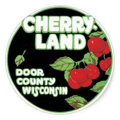 http://rlv.zcache.com/cherry_land_door_county_wisconsin_sticker-r25b138e4b4674fafb8517432a46fd65e_v9wth_8byvr_512.jpg