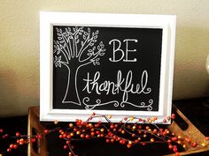 Be thankful chalkboard art thanksgiving by BugabooBearDesigns, $25.00