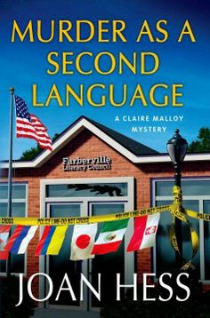 Murder as a second language by Joan Hess.  Click the cover image to check out or request the mystery kindle.