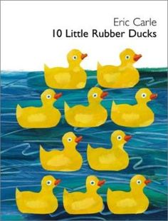 10 Little Rubber Ducks ((Counting Book))