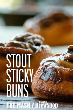 Stout Sticky Buns #recipes #thanksgiving